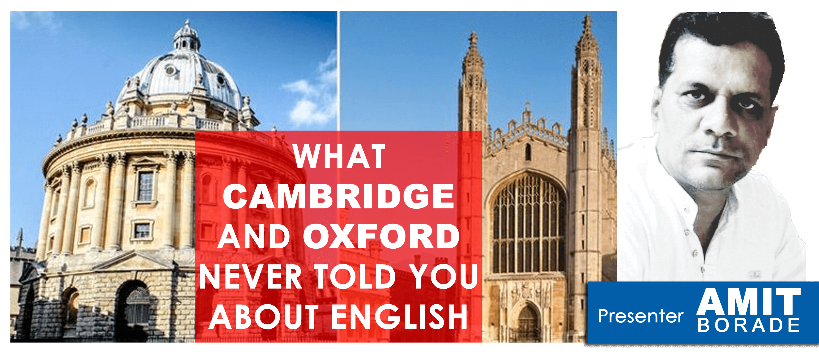 What Cambridge and Oxford never told you about English